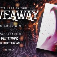 Vultures by Luke Tarzian. Author Interview + Giveaway
